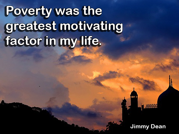 Quote by Jimmy Dean