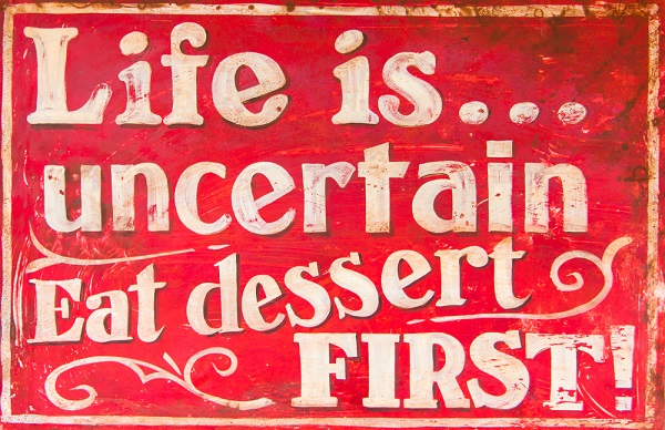 Eat Dessert First Sign